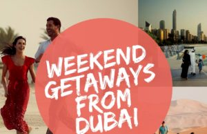 weekend getaways from Dubai