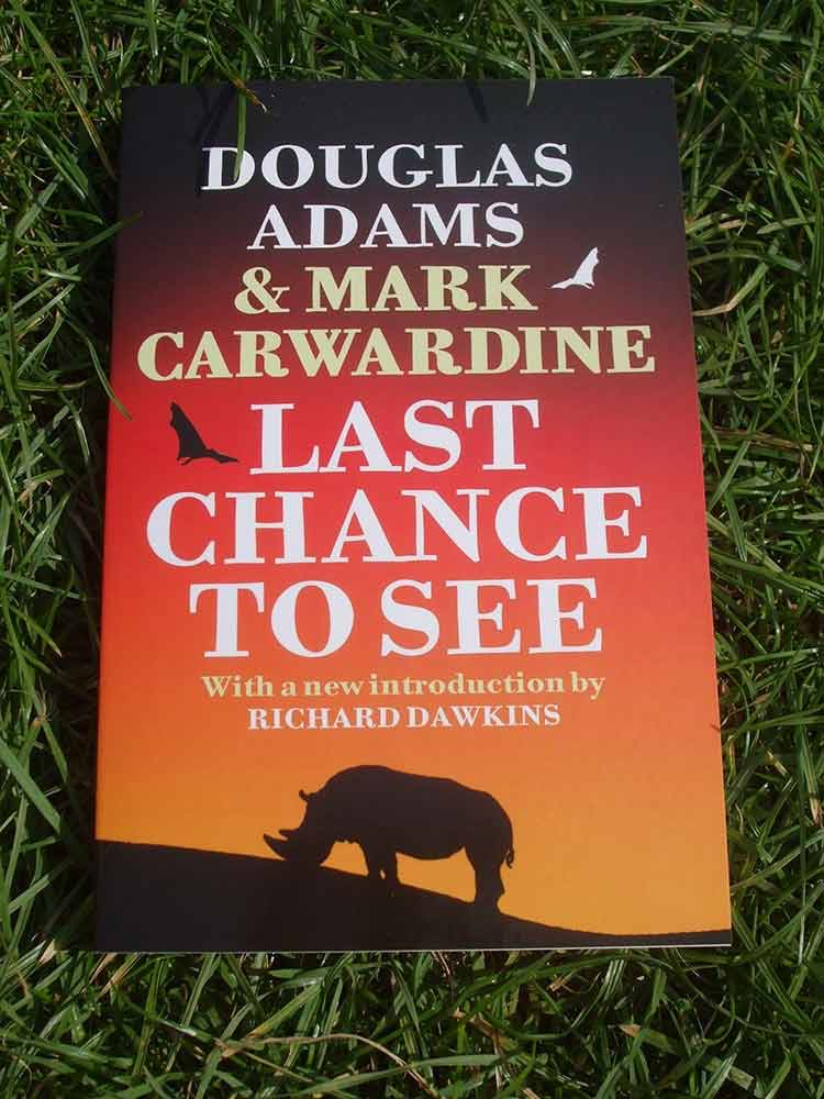 Last Chance to See by Douglas Adams