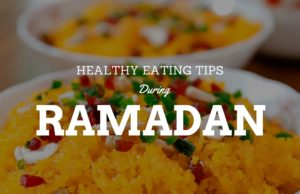 Healthy eating tips During Ramadan