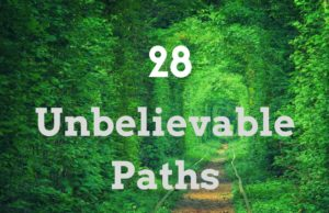 unbelievable paths