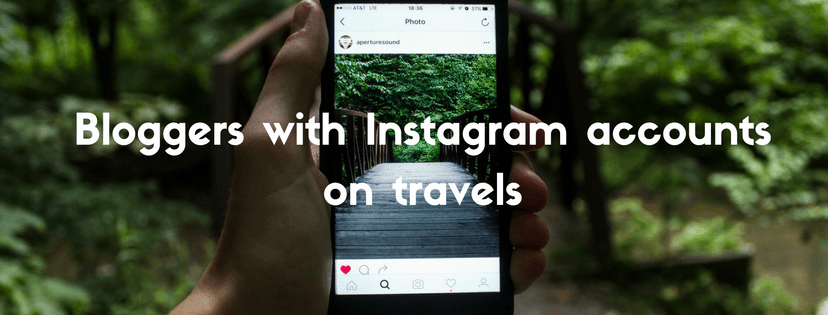 Bloggers with Instagram accounts on travels