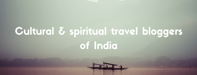 spiritual travel bloggers of India