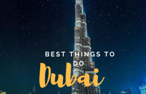 Dubai Things to do
