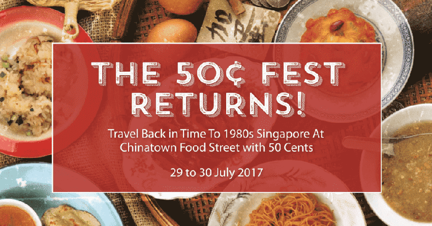50 Cents Fest at Chinatown Food Street