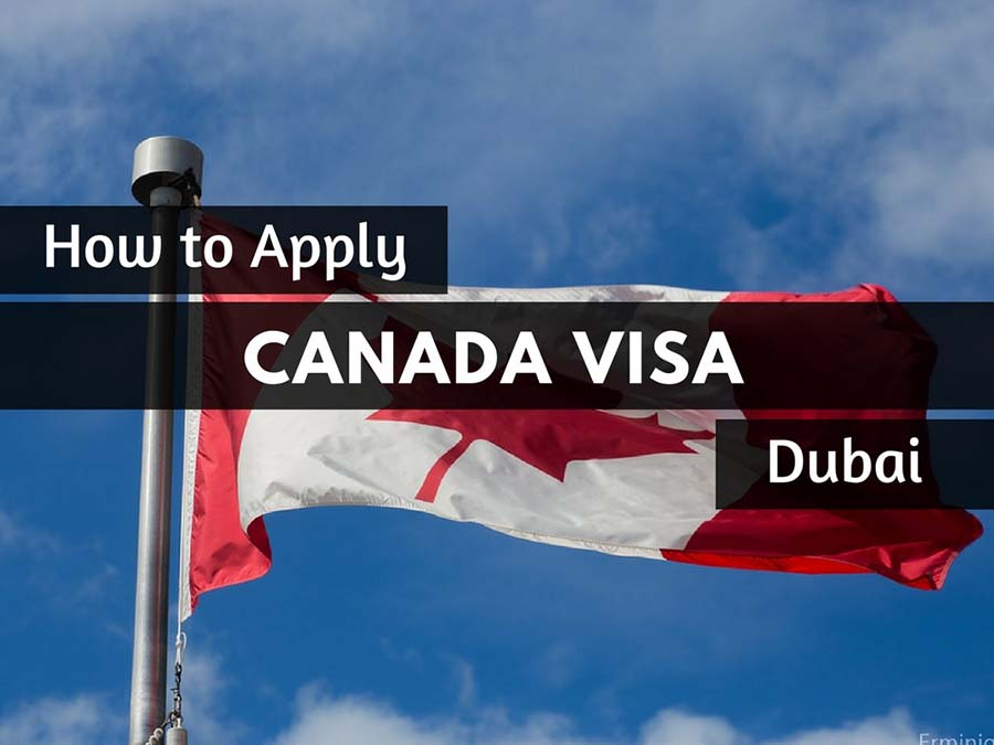 Canada Visa From Dubai Application Process Requirements Fees