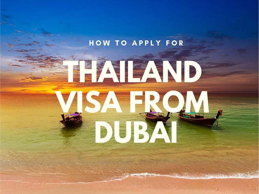 Thailand Visa From Dubai Application Process Requirements Fees